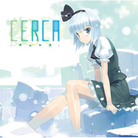 Doujin Music - CERCA -チェルカ- / C-CLAYS