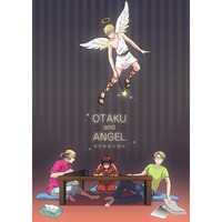 OTAKU and ANGEL