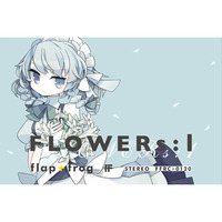 Doujin Music - FLOWERs:1 / flap+frog
