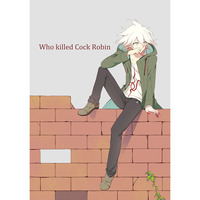Doujinshi - Danganronpa / Hinata x Komaeda (Who killed Cock Robin) / First Order