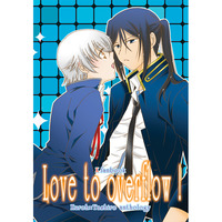 Doujinshi - Anthology - K (K Project) / Kuro x Shiro (Love to overflow!) / KuYashiro Fukyuuiinkai