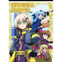 Doujinshi - Magical Girl Lyrical Nanoha / Shutel & Dearche (MATERIAL HUNTER) / Cataste