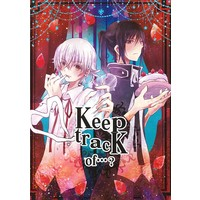 Doujinshi - K (K Project) / Shiro x Kuro (Keep tracK of…?) / jiabolong