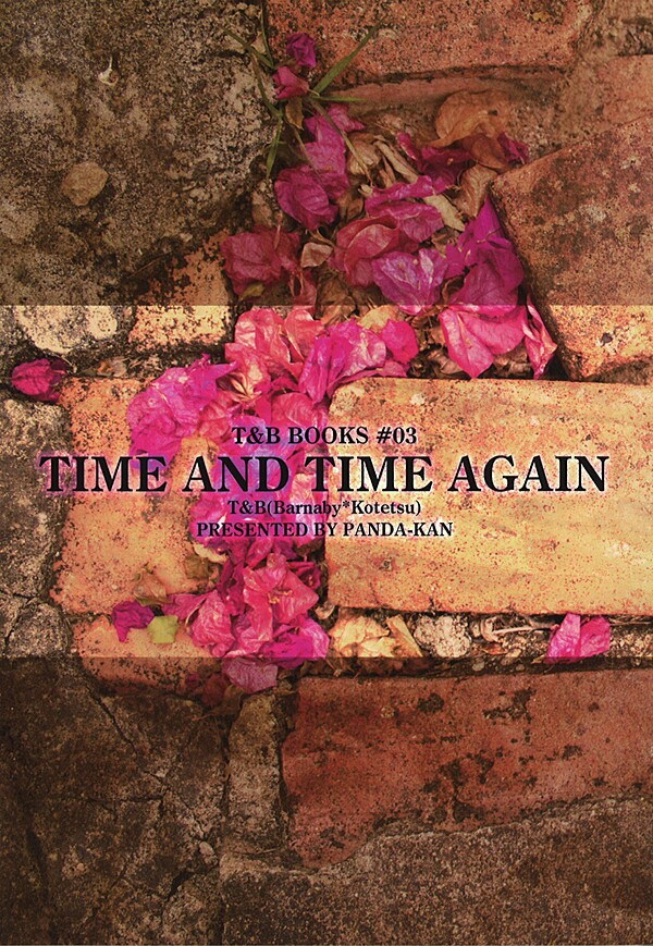 Doujinshi - TIGER & BUNNY / Barnaby x Kotetsu (TIME AND TIME AGAIN) / ぱんだ缶
