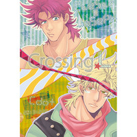 Doujinshi - Jojo Part 2: Battle Tendency / Caesar x Joseph (CrossingL) / シードット