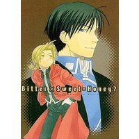 Doujinshi - Novel - Fullmetal Alchemist / Roy Mustang x Edward Elric (BITTER×SWEER=HONEY?) / 藤成アヤコ & 澤桐カズミ