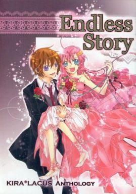 Doujinshi - Manga&Novel - Anthology - Mobile Suit Gundam SEED / Kira Yamato x Lacus Clyne (Endless Story)