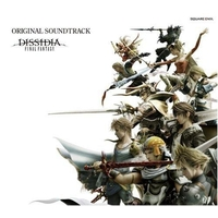 Soundtrack - Dissidia Final Fantasy / Warriors of Light & Golbeza & Chocobo & Tina Branford