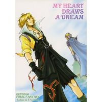 Doujinshi - Dissidia Final Fantasy / Tidus (MY HEART DRAWS A DREAM) / BE-SHI