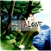Doujin Music - Project ALONE / PHOENIX Project (Various)