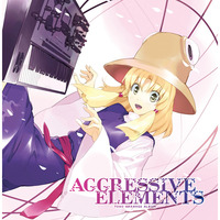 Doujin Music - AGGRESSIVE ELEMENTS / C-CLAYS