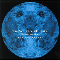 Doujin Music - The Sentence of Death Extra tracks / Hellion Sounds