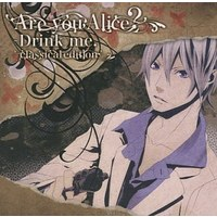 Doujinshi - Are you Alice? (Are you Alice? - Drink me. classical edition) / IM