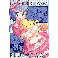 Doujinshi (NECONOCLASM PLUS BOOK) / CLOSET CHILD