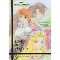 Doujinshi - Anthology - Tales of Phantasia / Millard & Klarth & Milla & Arche Klaine (LOVE ME TENDER) / 藤沢かな & 新城柾