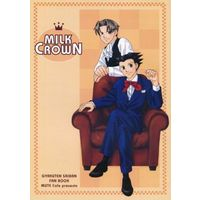 Doujinshi - Novel - Gyakuten Saiban / Mitsurugi Reiji (Miles Edgeworth) x Naruhodou Ryuichi (Phoenix Wright) (MILK CROWN) / MUTE CAFE