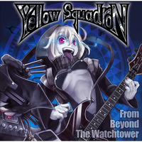 Doujin Music - From Beyond The Watchtower / Yellow Squadron