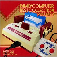 Doujin Music - FAMILY COMPUTER BEST COLLECTION VOLUME.3 / EtlanZ