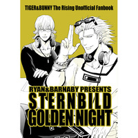 Doujinshi - TIGER & BUNNY / Barnaby & All Characters & Ryan Goldsmith (STERNBILD GOLDEN NIGHT) / Tamao
