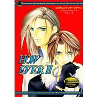Doujinshi - Final Fantasy VIII / Squall & Seifer Almasy (HOW EVER II)