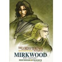 Doujinshi - The Lord of the Rings (MIRKWOOD) / 斜陽館