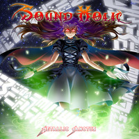 Doujin Music - Metallic Sanctus / SOUND HOLIC