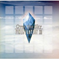 Doujin Music - Over the Sky -FINAL FANTASY XII- / Magical Trick Society