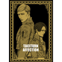 Doujinshi - Shingeki no Kyojin / Erwin x Levi (TACITURN AFFECTION) / ヂキル