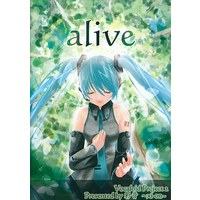 Doujin Music - alive / 彩音 ~xi-on~