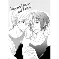 Doujinshi - Free! (Iwatobi Swim Club) / Makoto x Rin (You are Foolish and Lovely) / chouette
