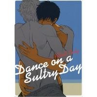 [Boys Love (Yaoi) : R18] Doujinshi - Gintama / Hijikata x Gintoki (Dance on a SultryDay) / 3745HOUSE
