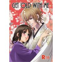 [NL:R18] Doujinshi - Novel - Hakuouki / Kazama x Chizuru (Get Old With Me) / 春日亭