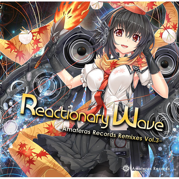 Doujin Music - Reactionary Wave -Amateras Records Remixes Vol.3- / Amateras Records