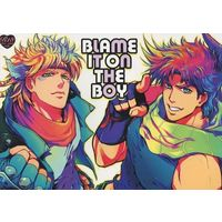 [Boys Love (Yaoi) : R18] Doujinshi - Jojo Part 2: Battle Tendency / Caesar x Joseph (BLAME IT ON THE BOY) / UNKY