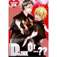 [Boys Love (Yaoi) : R18] Doujinshi - Blue Exorcist / Juzo x Kinzo (DRINK Or・・・??) / スピカ