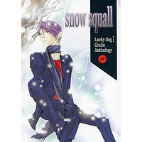 [Boys Love (Yaoi) : R18] Doujinshi - Novel - Anthology - Lucky Dog 1 / Giulio x Giancarlo (snow squall) / Snap-on