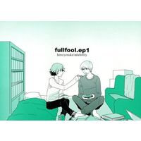[Boys Love (Yaoi) : R18] Doujinshi - Novel - Anthology - Persona4 / Yu x Yosuke (fullfool.ep1) / 堂巡目眩
