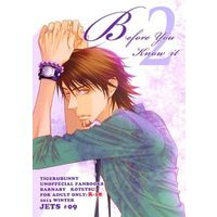 [Boys Love (Yaoi) : R18] Doujinshi - TIGER & BUNNY / Barnaby x Kotetsu (Before you know it 2) / JETS