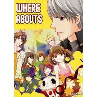 Doujinshi - Persona4 / All Characters (Persona) (WHERE ABOUTS) / アヤユキ