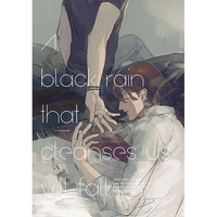 Doujinshi - UtaPri / Reiji x Ranmaru (A black rain that cleanses us will fall) / Nullity