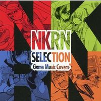 Doujin Music - NKRN SELECTION -Game Music Covers- / NKRN