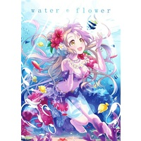 Doujinshi - Illustration book - Love Live / Honoka & Kotori & Maki & Nico (water flower) / 雪花