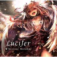 Doujin Music - Lucifer / Eternal Melody (Eternal Melody (Circle))