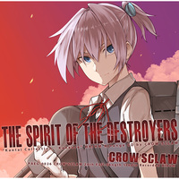 Doujin Music - The Spirit Of The Destroyers / CROW'SCLAW