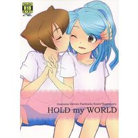 [Boys Love (Yaoi) : R18] Doujinshi - Inazuma Eleven / Endou x Kazemaru (HOLD my WORLD) / Ramrammy