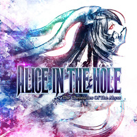 Doujin Music - The Chronicles of The Abyss / Alice in the hole!
