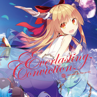 Doujin Music - Everlasting Conviction / Amateras Records