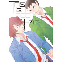 Doujinshi - Yowamushi Pedal / Shinkai Hayato x Tadokoro Jin (This is not Fair.) / ampersand