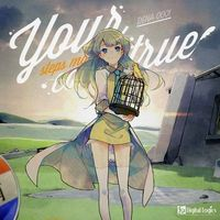 Doujin Music - your steps make this come true / Digital Logics
