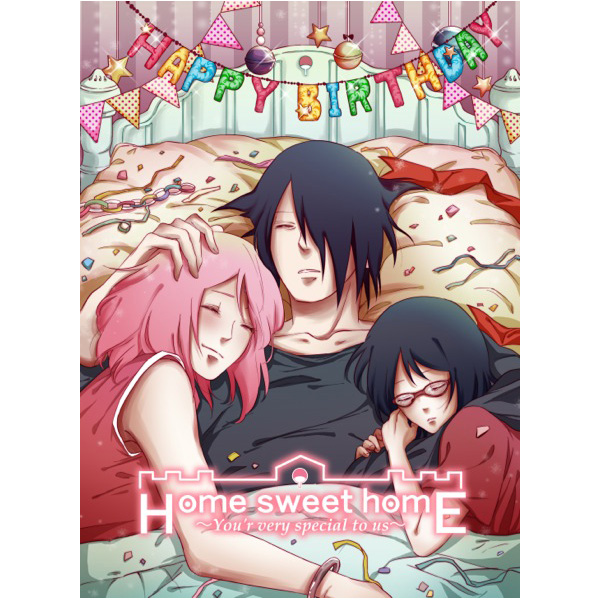 Doujinshi - Manga&Novel - NARUTO / Sasuke x Sakura (Home Sweet Home ~You're very special to us ~) / 特盛り全部のせ&CLEAR